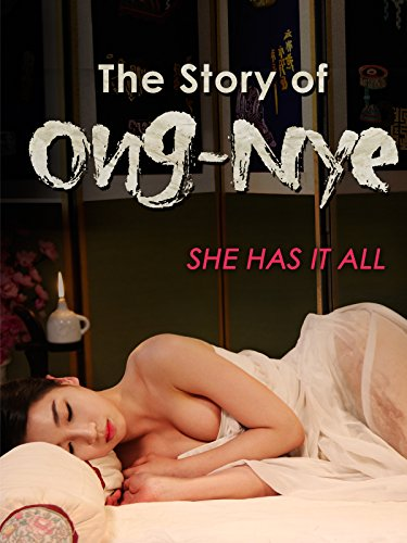 The Story Of Ong-Nyeo 2014 full movies